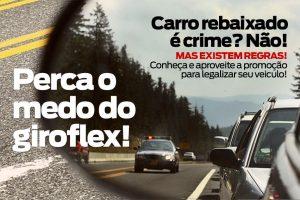 Carro Rebaixado ou Turbo é Crime? Não! Mas tem regras para legalizar