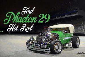 Vídeo Ford Phaeton 29 Hot Rod - Made in Brazil